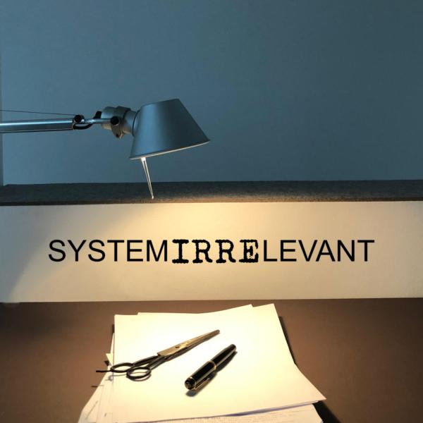 Aufkleber 'systemirrelevant'